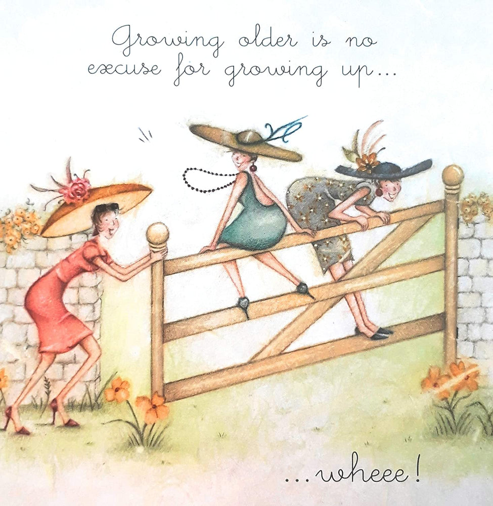 Friends Card - Growing older is no excuse for growing up...Wheee! Berni Parker