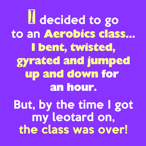 Hilarious Cards By Lisa Lou - I decided to go to an aerobics class....
