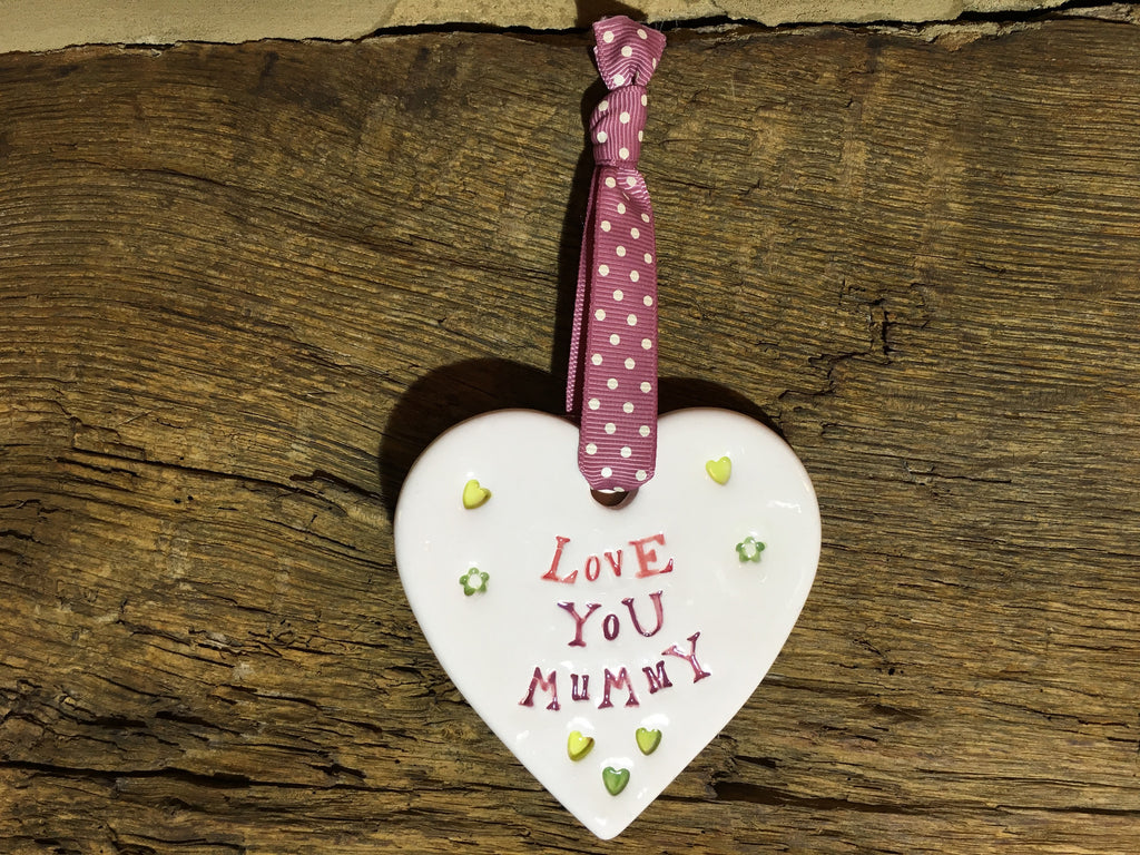 Ceramic Hanging Heart - Love You Mummy