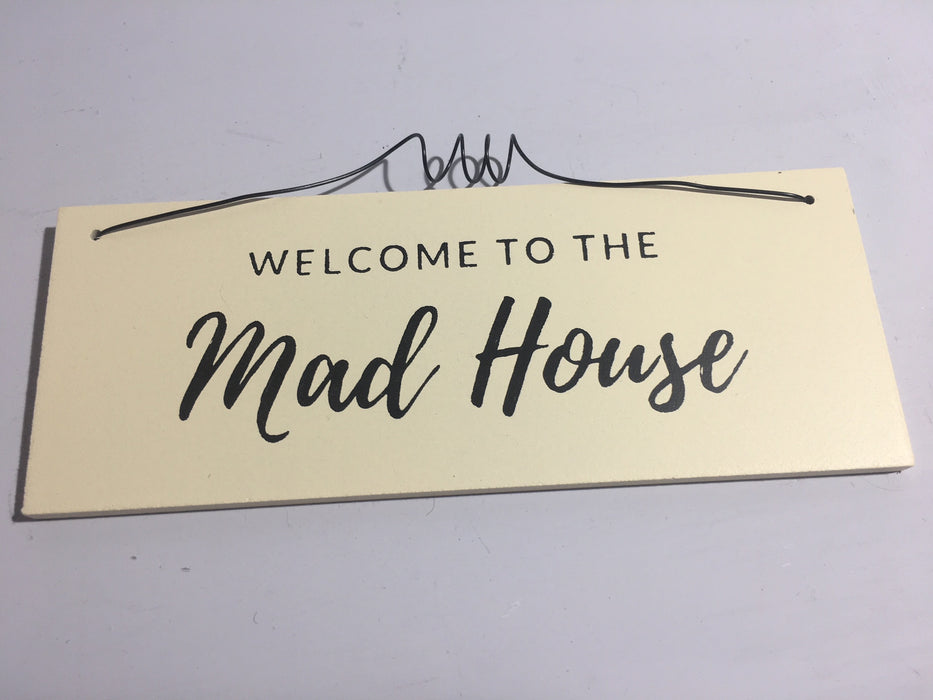 Mad House Plaque