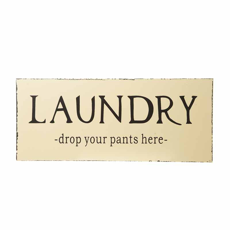 Laundry Sign - Drop Your Pants