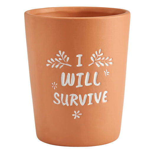 Plant Pot - I Will Survive