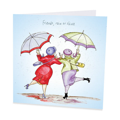 Friends Card - Friends, Rain or Shine
