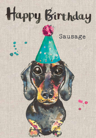 Sausage Dog Birthday Card - Happy Birthday Sausage - Sarah Kelleher