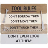 Tool Rules - Wooden Wall Sign
