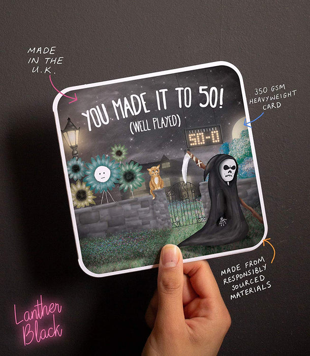 You Made It To 50! (Well Played) - Fun 50th Card from Lanther Black