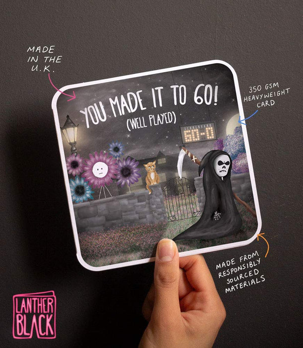 You Made It To 60! (Well Played) - Fun 60th Card from Lanther Black