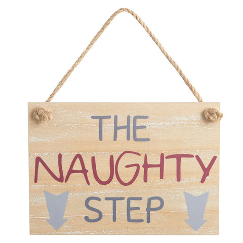 The Naughty Step - Hanging Plaque