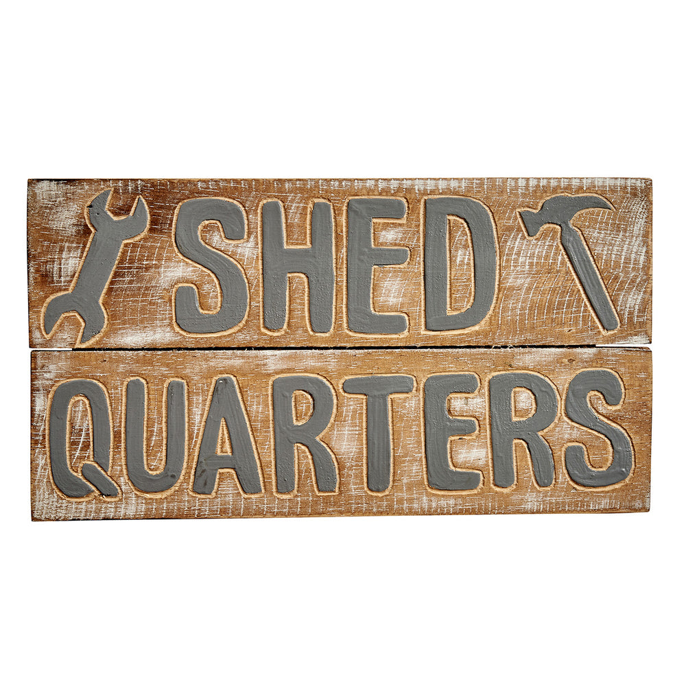 Shed Quarters - Wooden Wall Sign