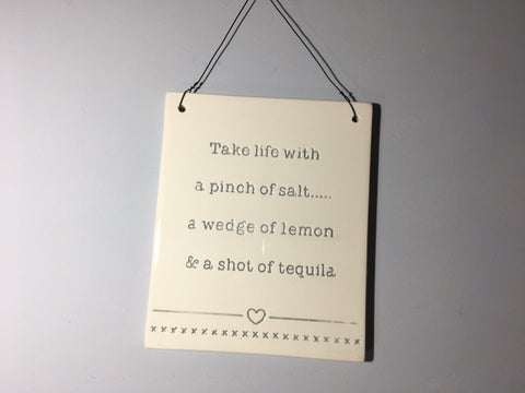 Tequila Plaque - Take life with a pinch of ...