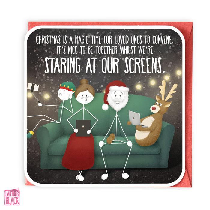 Staring at our Screens - Fun Christmas Card from Lanther Black