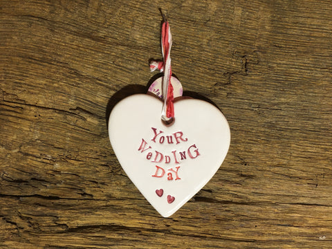 Ceramic Hanging Heart - Your Wedding Day