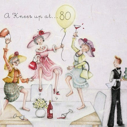 Ladies 80th Birthday Card - A Knees up at 80