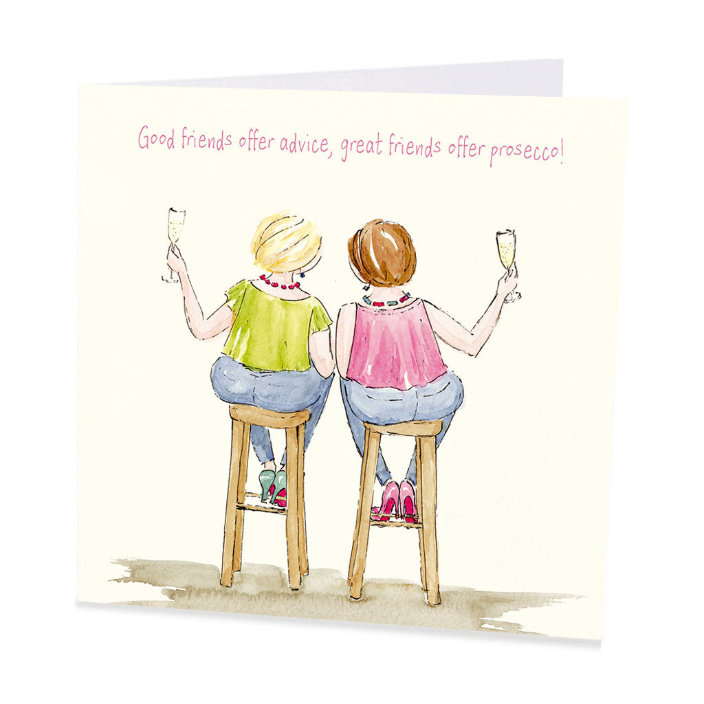 Prosecco Card - Good friends offer advice...