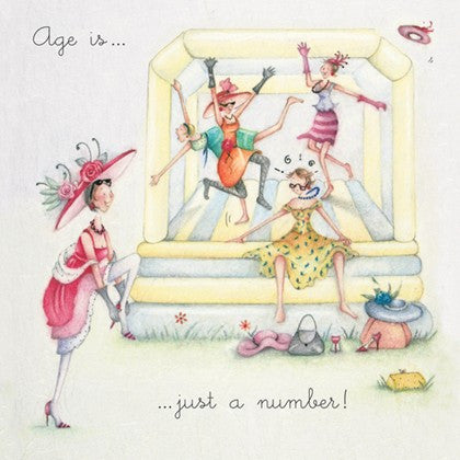 Ladies Birthday Card - Age is just a number!