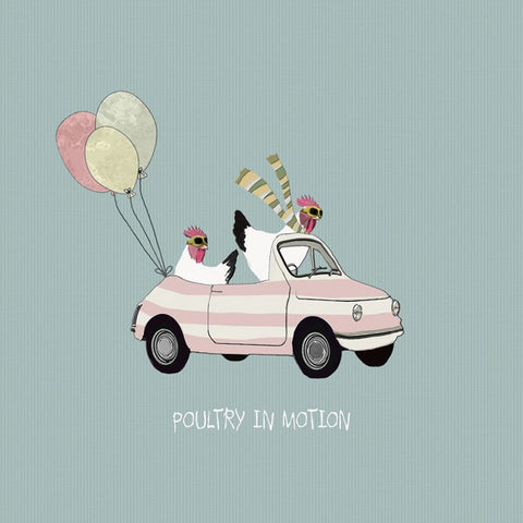 Chicken Birthday Card, Poultry in Motion. From Sally Scaffardi Design