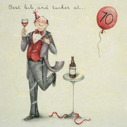 Gentleman's 70th Birthday Card - Best bib and tucker at ... 70