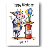 Cow Greeting Card - Herd it's your Birthday ... Milk It!