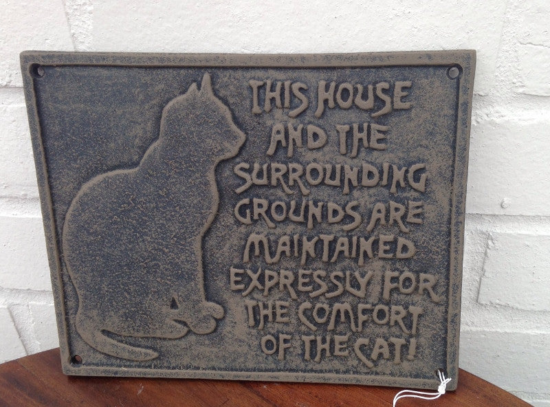 Cast Iron Cat Plaque - Expressly for the comfort of the Cat