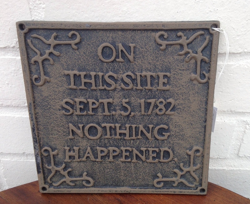 Cast Iron Sign - On this Site...