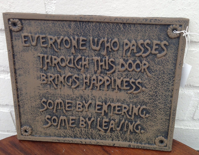 Cast Iron Sign - Everyone Who Passes