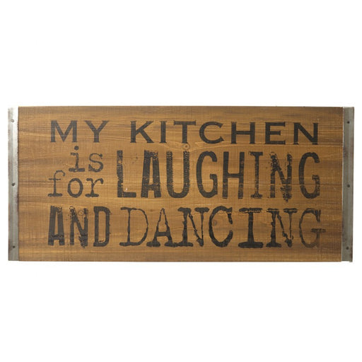Kitchen Sign - My Kitchen is for Laughing and Dancing