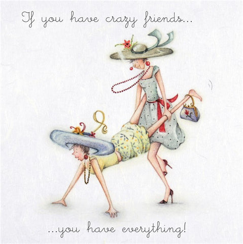 Friend Card - If you have crazy friends..you have everything! Berni Parker