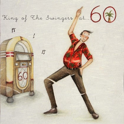 Gentleman's 60th Birthday Card - King of The Swingers at 60