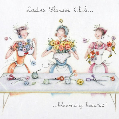 Flower Club Card - Blooming beauties! - Berni Parker