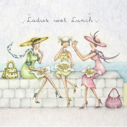 Greeting Card - Ladies wot Lunch