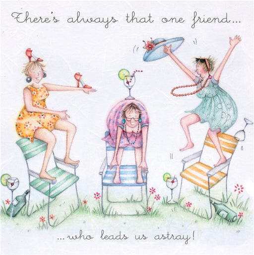 Friend Card - There's always that one friend...who leads us astray! Berni Parker