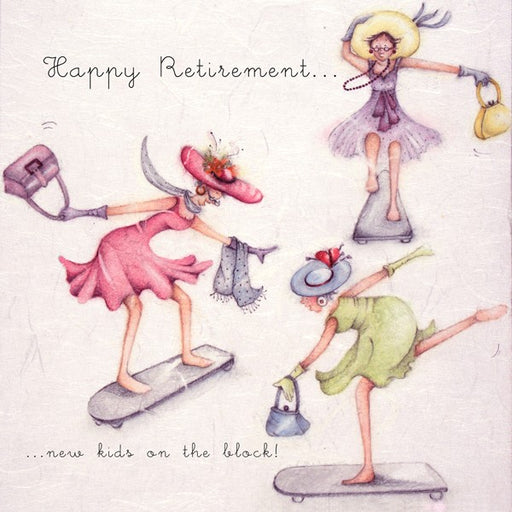 Retirement Card For her....new kids on the block - from Berni Parker
