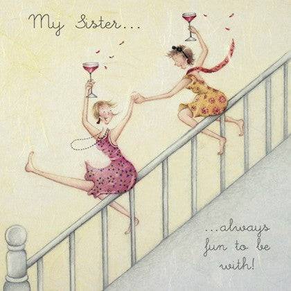 Sister Birthday Card - My Sister...Always Fun to Be With!