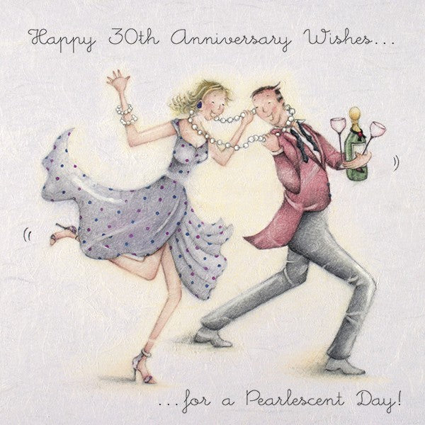 Pearl Wedding Anniversary Card - Happy 30th Anniversary...For a Pearlescent Day!