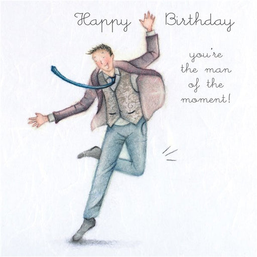Happy Birthday...You're the man of the moment! Man's Birthday Card
