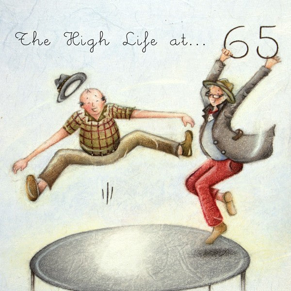 Men's 65th Birthday Card - The High Life at ... 65