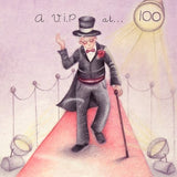 Gentleman's 100th Birthday Card - A V.I.P at ... 100