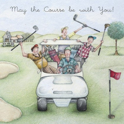 Golf Greeting Card - May the Course be with you! By Berni Parker