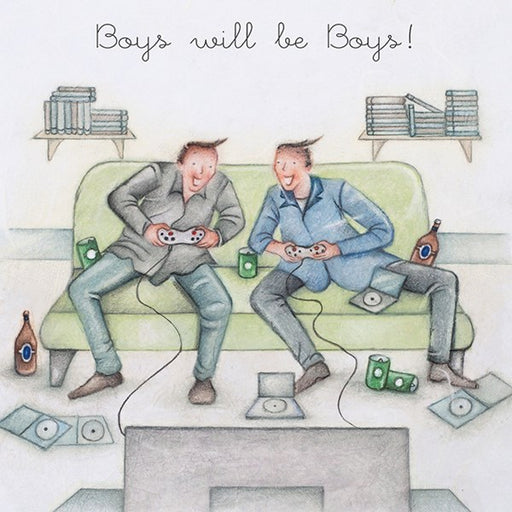 Boy's will be boys! Man's Greeting Card