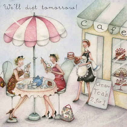 Greeting Card - We'll diet tomorrow!