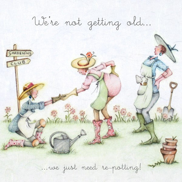 Gardening Card for her - we just need re-potting! - Berni Parker