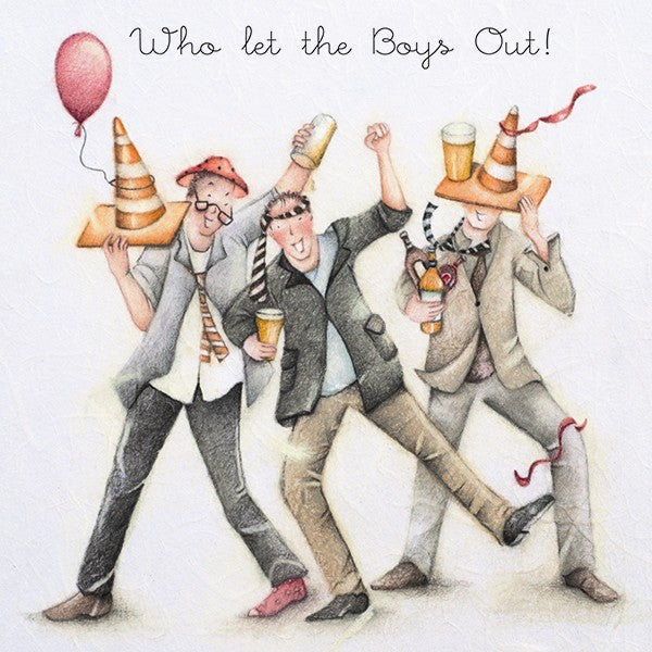 Greeting Card - Who let the Boys Out!  Berni Parker