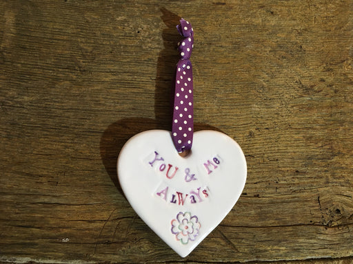 Ceramic Hanging Heart - You And Me Always
