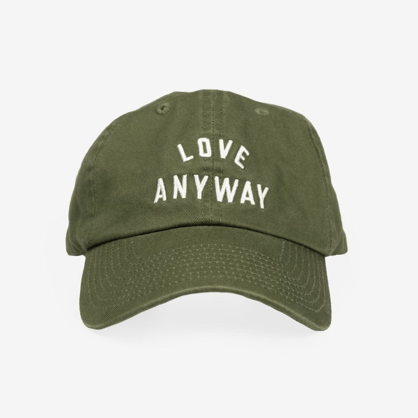 """Love Anyway"" Hat"
