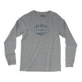 """People Matter Most"" Unisex Long Sleeve Shirt"