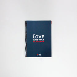 The Love Anyway Workbook