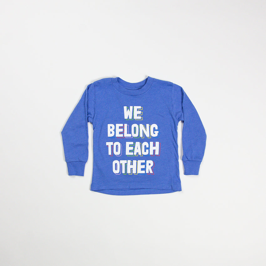 """We Belong To Each Other"" Kid Long Sleeve Shirt, Blue"
