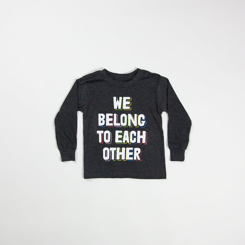 """We Belong To Each Other"" Kid Long Sleeve Shirt, Heather Grey"