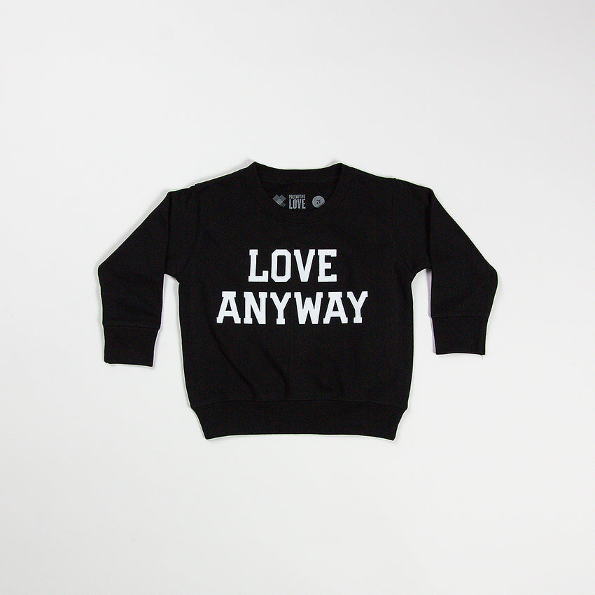 """Love Anyway"" Kid Sweatshirt, Black"
