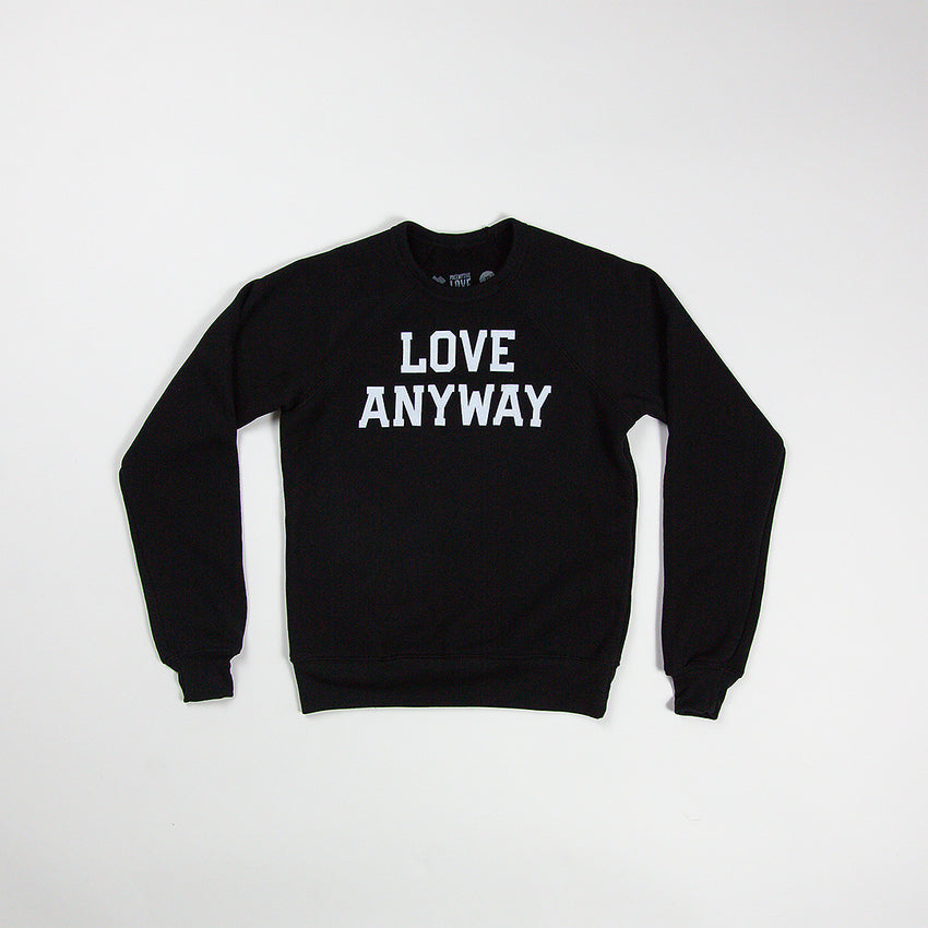 """Love Anyway"" Youth Sweatshirt, Black"